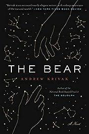 The Bear por Andrew Krivak