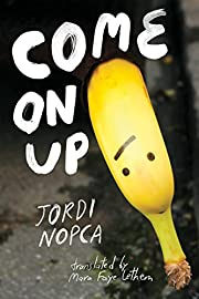 Come On Up por Jordi Nopca