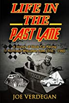Life in the Past Lane: A History of Stock…