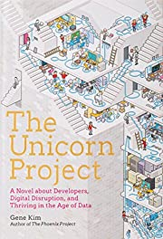The Unicorn Project: A Novel about…