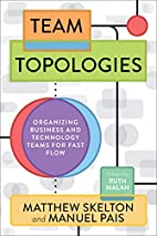 Team Topologies: Organizing Business and…