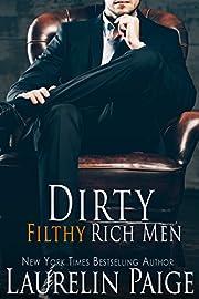 Dirty Filthy Rich Men de Laurelin Paige