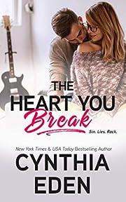 The Heart You Break (Wilde Ways) af Cynthia…