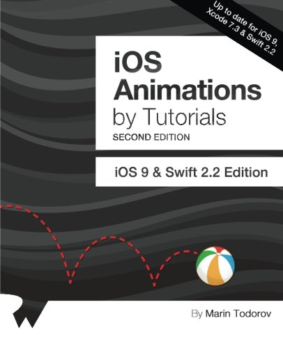 PDF] iOS Animations by Tutorials, 2nd Edition: Updated for