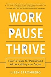Work PAUSE Thrive: How to Pause for…