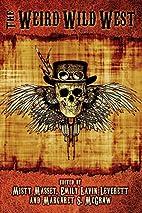 The Weird Wild West (The Weird and Wild…