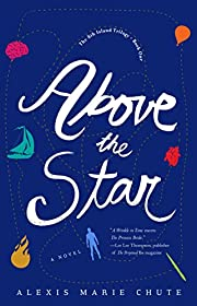 Above the Star: The 8th Island Trilogy de…