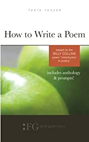 How to Write a Poem: Based on the Billy…
