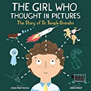 The Girl Who Thought in Pictures: The Story…