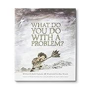 What Do You Do With a Problem? av Kobi…