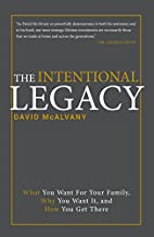 The Intentional Legacy by David McAlvany