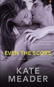 Even The Score af Kate Meader