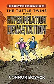 The Tuttle Twins and the Hyperinflation…