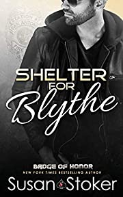 Shelter for Blythe (Badge of Honor: Texas…