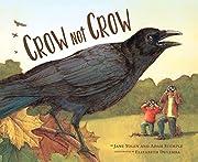 Crow Not Crow – tekijä: Jane Yolen