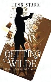 Getting Wilde par Jenn Stark