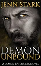 Demon Unbound by Jenn Stark