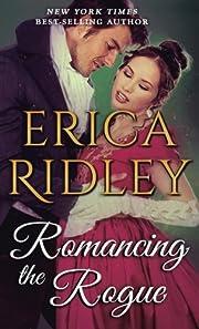 Romancing the Rogue de Erica Ridley