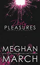 Dirty Pleasures (The Dirty Billionaire…