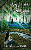 Lucy in her Secret Wood (A Story Inspired by Wordsworth's wild child Lucy Gray) Lucy Series Book 1
