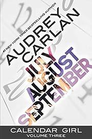 Calendar Girl: Volume Three por Audrey…