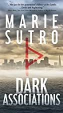 Dark Associations by Marie Sutro