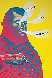 Portrait of the Alcoholic – tekijä: Kaveh…