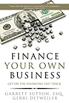 Finance Your Own Business: Get on the…