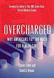Overcharged: Why Americans Pay Too Much for…