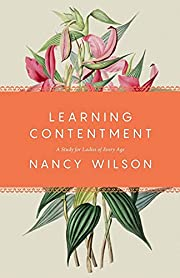 Learning Contentment: A Study for Ladies of…