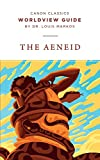 Worldview Guide for the Aeneid (Canon…