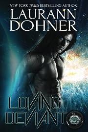 Loving Deviant (Cyborg Seduction) (Volume 9)…