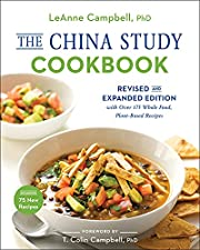 The China Study Cookbook: Revised and…