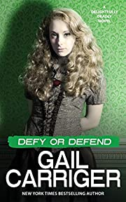 Defy or Defend: A Delightfully Deadly Novel:…