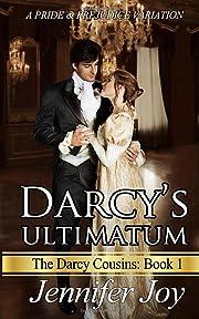 Darcy's Ultimatum: A Pride & Prejudice…