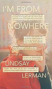 I'm From Nowhere de Lindsay Lerman