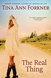 The Real Thing de Tina Ann Forkner