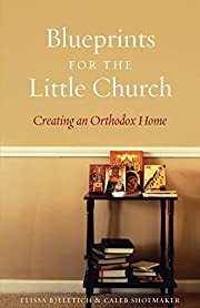 Blueprints for the Little Church: Creating…