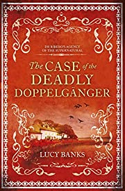 The Case of the Deadly Doppelganger (Dr…