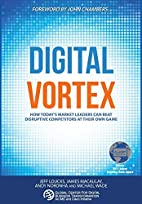 Digital Vortex: How Today's Market Leaders…