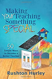 Making Your Teaching Something Special: 50…