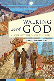 Walking with God: A Journey Through the…