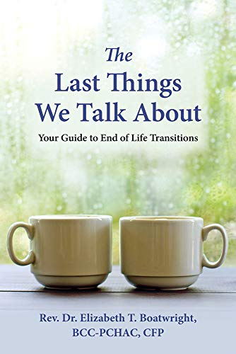 The Last Things We Talk About by Elizabeth Boatwright