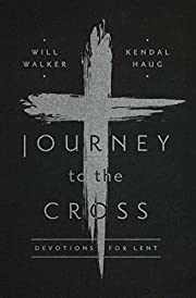 Journey to the Cross – tekijä: Will…