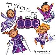 They, She, He easy as ABC af Maya Christina…