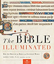 The Bible Illuminated: How Art Brought the…