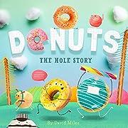 Donuts: The Hole Story av David W. Miles