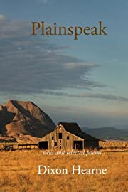 Plainspeak: New & Selected Poems by Dixon…