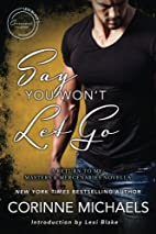 Say You Won't Let Go: A Return to…