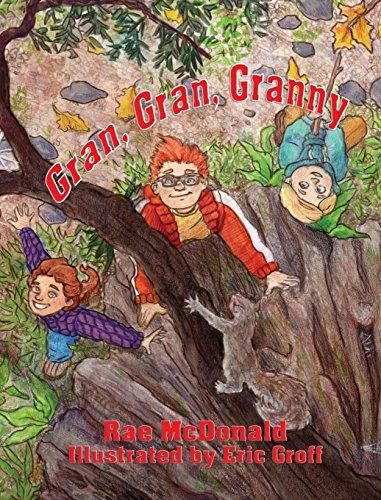 Gran, Gran, Granny